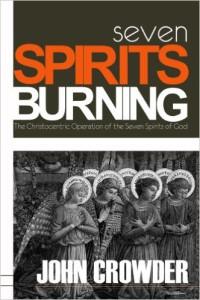 Seven Spirits Burning – John Crowder
